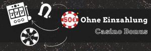 50€ ohne Einzahlung Bonus